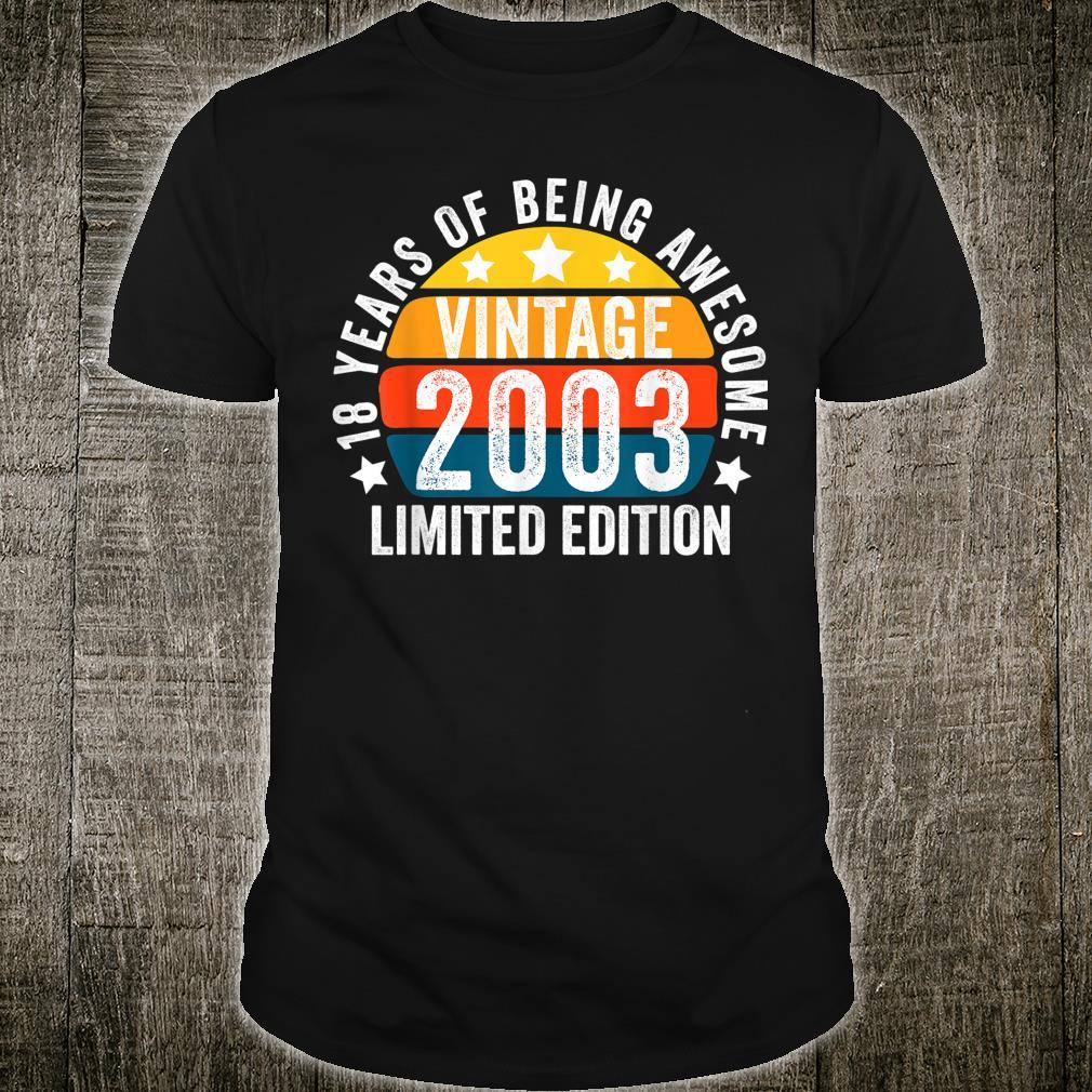 18 YEARS OF BEING AWESOME VINTAGE 2003 BOY AND GIRL BIRTHDAY Shirt