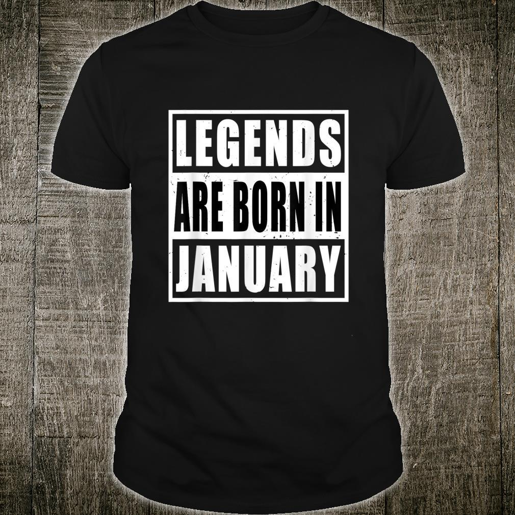 Legend are born in january Shirt